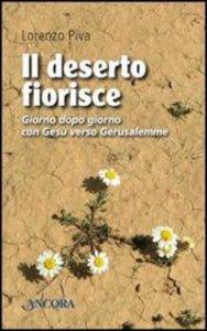 Copertina di 'Il deserto fiorisce'