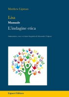 Lisa. Lindagine Etica - Matthew Lipman, Alessandro Volpone