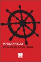 Da mozzo a scrittore - Appelius Mario