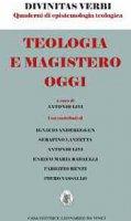 Teologia e magistero oggi - Antonio Livi