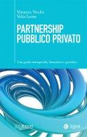 Partnership Pubblico Privato - Veronica Vecchi, Velia Leone