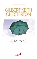 Uomovivo - Gilbert Keith Chesterton