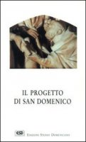 Il progetto di san Domenico - D'Amato Alfonso