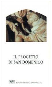 Copertina di 'Il progetto di san Domenico'
