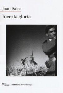 Copertina di 'Incerta gloria'