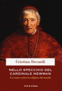 Copertina di 'Nello specchio del cardinale John Henry Newman'
