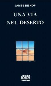 Copertina di 'Una via nel deserto'