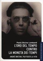 L'oro del tempo contro la moneta dei tempi - Paola Dècina Lombardi