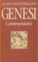 Genesi. Commentario - Claus Westermann
