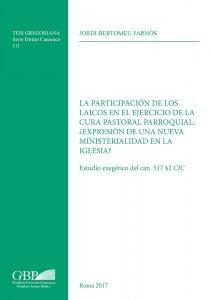 Copertina di 'La participacion de los laicos en el ejercicio de la cura pastoral parroquial: expresion de una nueva ministerialidad en la iglesia?'