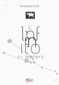 Copertina di 'L' infinito e il mistero'