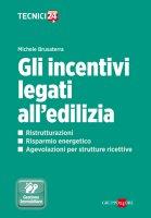 Gli incentivi legati all'edilizia - Michele Brusaterra
