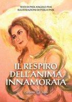 Il respiro dell'anima innamorata - Pier Angelo Piai