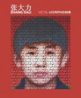 Meta-Morphosis di Zhang Dali. Ediz. illustrata