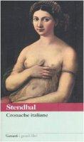 Cronache italiane - Stendhal