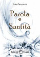 Parola e Santità - Luisa Piccarreta