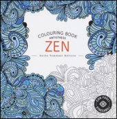Zen. Colouring book antistress. Ediz. illustrata