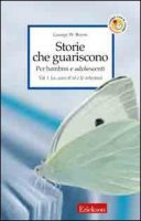 Storie che guariscono. Per bambini e adolescenti - Burns George W.