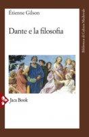 Dante e la filosofia - Gilson Étienne
