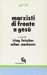 Copertina di 'Marxisti di fronte a Gesù (gdt 093)'