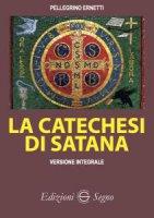 La catechesi di Satana - Pellegrino Ernetti