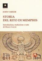 Storia del rito di Memphis - Yarker John