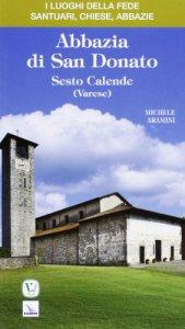 Copertina di 'Abbazia di San Donato. Sesto Calende (Varese)'