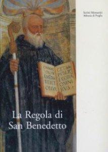 Copertina di 'La Regola di San Benedetto'