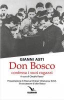 Don Bosco confessa i suoi ragazzi - Gianni Asti