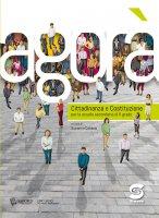 Agorà- Cittadinanza e Costituzione per la scuola di II grado + Educazione digitale - Susanna Cotena