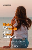 Nate due volte - Luisa Bove