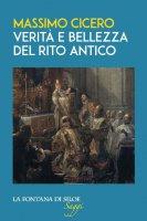 Verità e bellezza del rito antico - Massimo Cicero