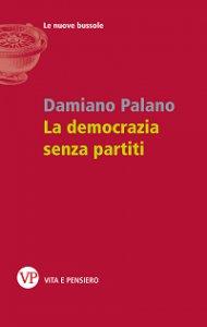 Copertina di 'La democrazia senza partiti'