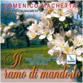 Il ramo di mandorlo. Canti per incontri giovanili. Con CD Audio - Machetta Domenico
