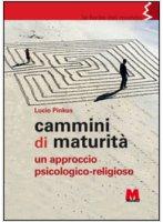 Cammini di maturità - Lucio Pinkus