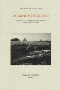 Copertina di 'Paradigmi siciliani. Saggi di letteratura dell'Otto e del Novecento'