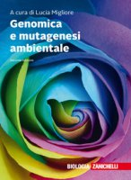 Genomica e mutagenesi ambientale. Con Contenuto digitale (fornito elettronicamente)