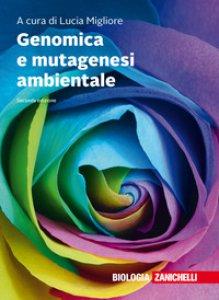 Copertina di 'Genomica e mutagenesi ambientale. Con Contenuto digitale (fornito elettronicamente)'
