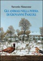 Gli animali nella poesia di Giovanni Pascoli - Simeone Saverio