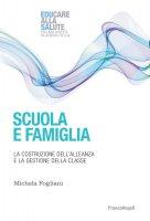 Scuola e famiglia - Michela Fogliani