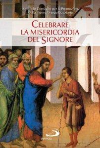 Copertina di 'Celebrare la misericordia del Signore'