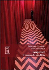 Copertina di 'Suspense! Il cinema della possibilità'