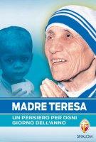 Un pensiero per ogni giorno dell'anno - Teresa di Calcutta