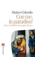 Con me, in paradiso - Matteo Crimella
