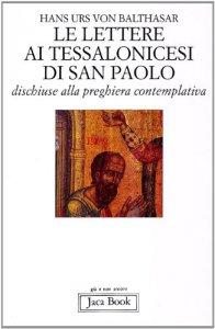 Copertina di 'Le lettere ai Tessalonicesi di San Paolo'