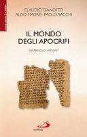 Il mondo degli apocrifi - Claudio Gianotto, Aldo Magris, Paolo Sacchi