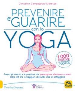 Copertina di 'Prevenire e guarire con lo yoga'