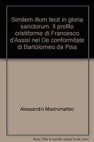 Similem illum fecit in gloria sanctorum - Alessandro Mastromatteo
