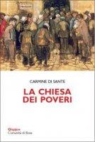 La chiesa dei poveri - Carmine Di Sante