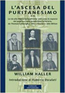 Copertina di 'L' ascesa del puritanesimo. La via alla Nuova Gerusalemme così come fu esposta dal pulpito e nella produzione letteraria, da Thomas Cartwright a John Liburne...'